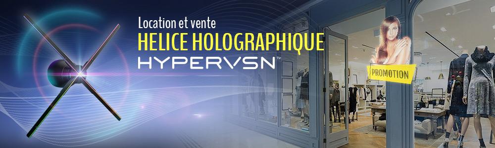 Location et vente hélice holographique HYPERVSN Kinomo